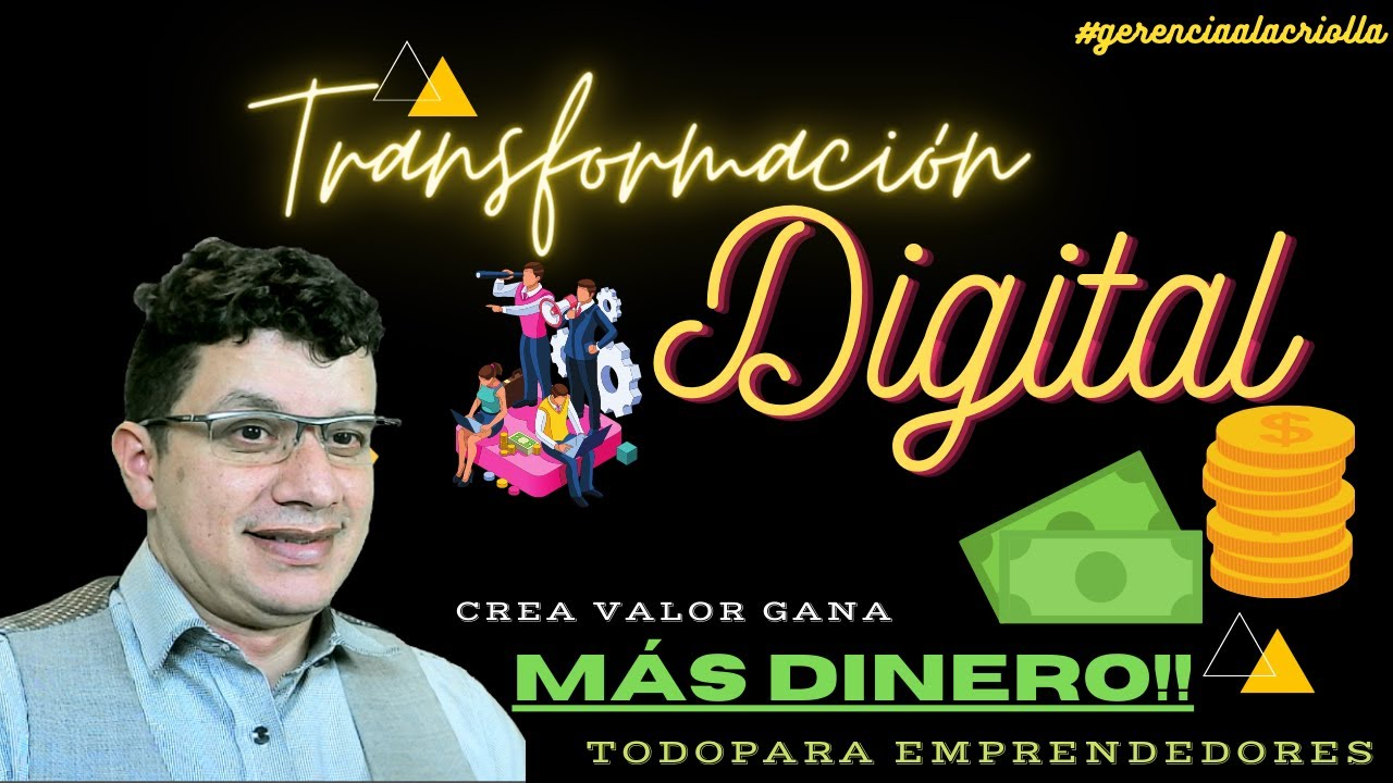 🤑 🤑 GANA DINERO 🤑 🤑 Transformate Digitalmente